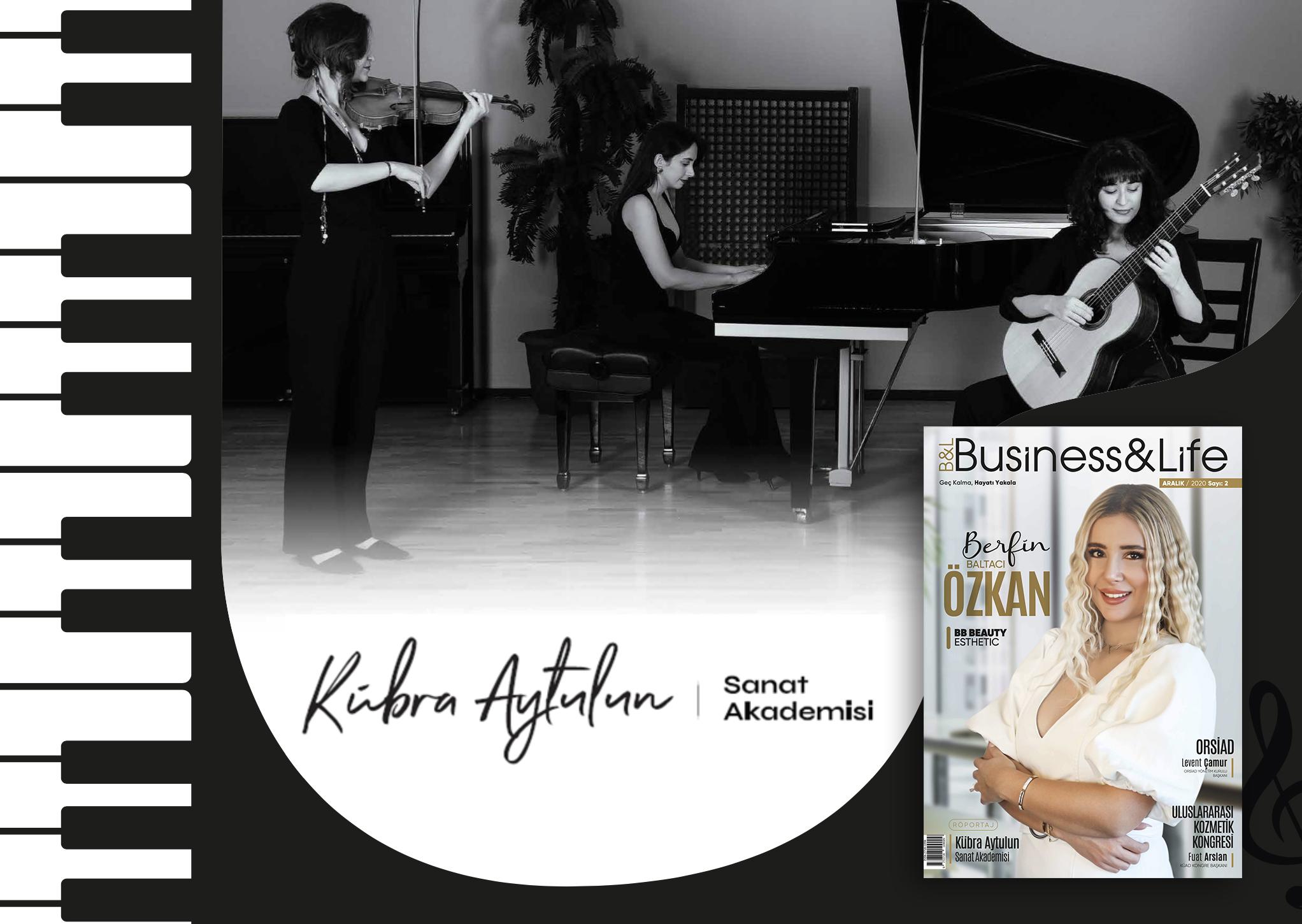 kubra-aytulun-business-Life